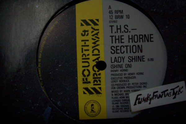 T.H.S ---The Horn Section - Lady Shine ( Shine On ) 1984 MAXI FOURTH BRODWAY.
