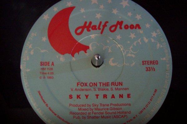 SKY TRANE - Fox On The Run 1983 MAXI HALF MOON.
