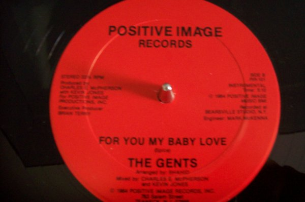 The GENTS - For You My Baby Love 1984 POSITIVE IMAGE Records.