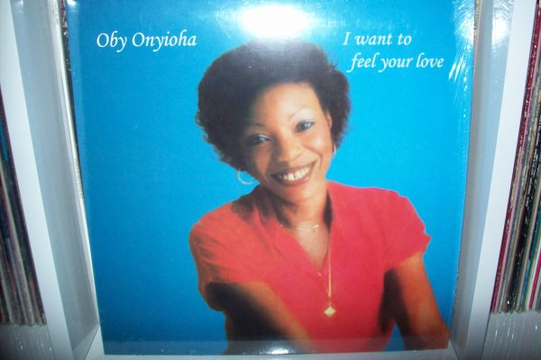 Oby ONYIOHA- I Want To Feel Your Love 1981 LP PMG Audio