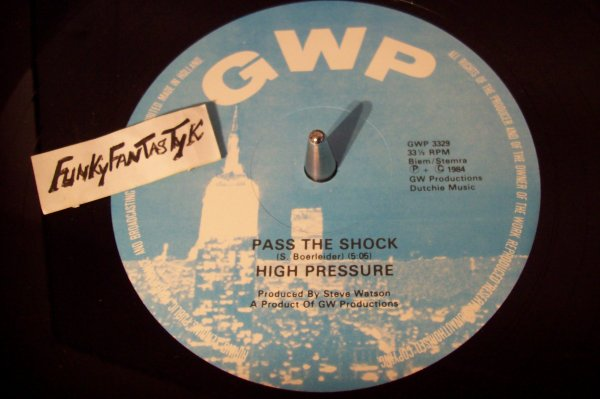 HIGH PRESSURE - Pass The Shock 1984 MAXI GWP