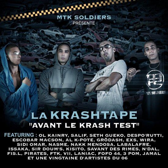 "MTK SOLDIERS - LA KRASHTAPE ""AVANT LE KRASH TEST"""