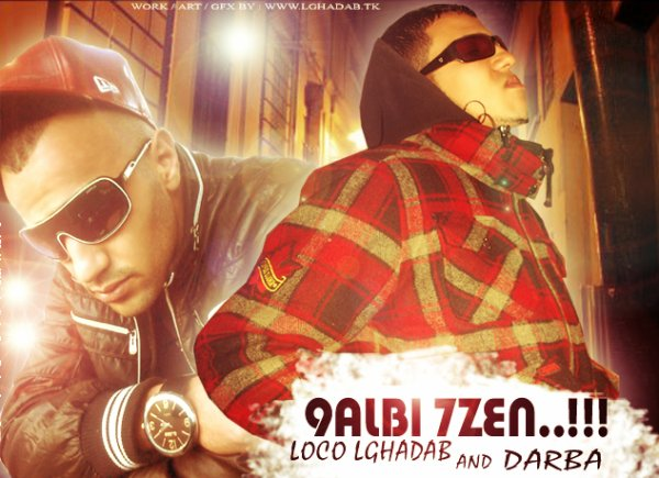 9aLBi 7zen..!! ( LoCo LGhaDaB aND DarBa ) . 2011  ExCLuSiVe