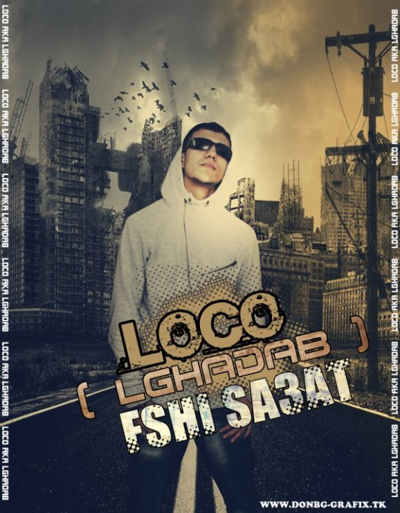 Loco L'GhaDaB - Fshi Sa3at -  - Exclusive