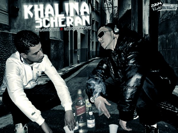 KHaLiNa 3eCHRaN ..!!  ( BRaMFoRi AnD LoCo L'GhaDaB ) 2012