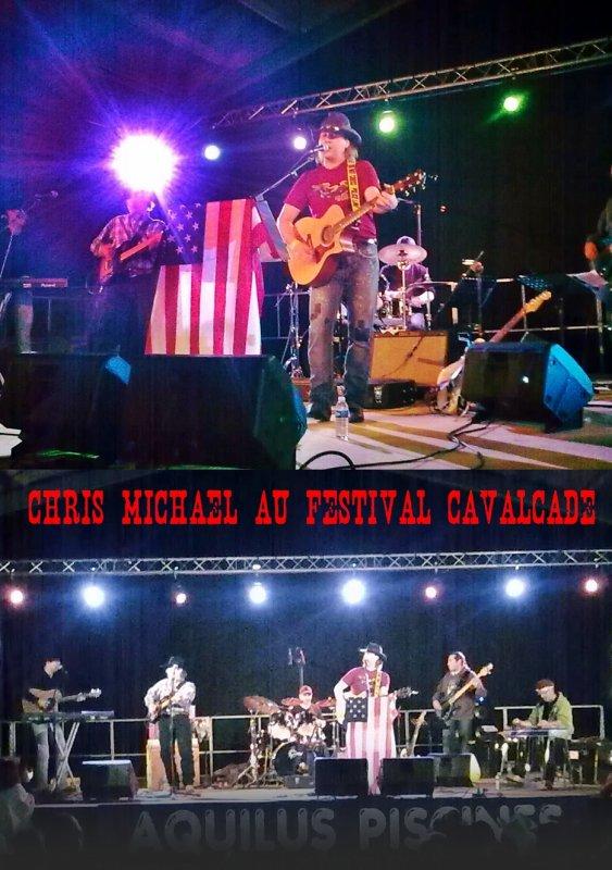 CHRIS MICHAEL AU FESTIVAL CAVALCADE : EN CONCERT !