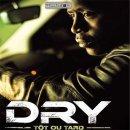 Ma melodie de Dry feat. Maitre Gims sur Skyrock