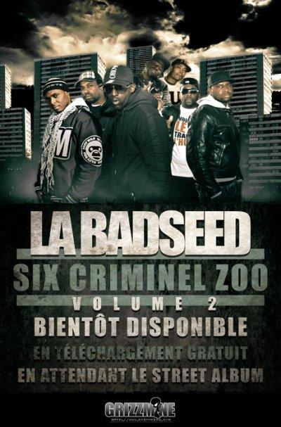 6 CRIMINEL ZOO VOL.2 / NEWS Extrait de /// 6 CRIMINEL ZOO VOL.2 /// La BadSeed - Fait Divers (2010)