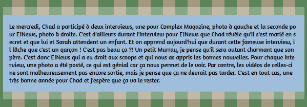 • Apparitions ►  Le 21 Janvier 2015 - Double Interview Pour Chad