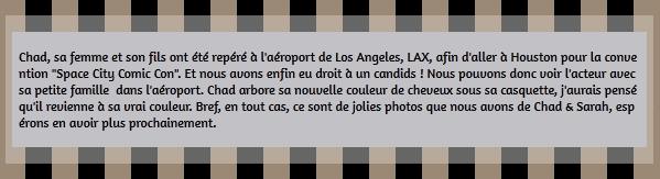 • Candids ►  Le 24 Juillet 2015 - Chad et sa Petite Famille à L'Aéroport Candids | Chad & Sarah