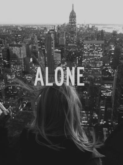 Alone for the rest of my life ☆★