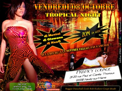 "VENDREDI 8 OCTOBRE 2010 "" TROPICAL NIGHT """