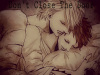 Don't close the Door chapitre 9