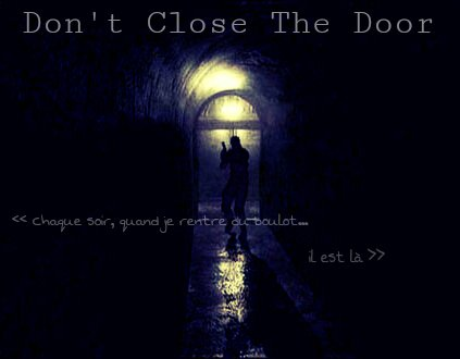 Don't Close The Door