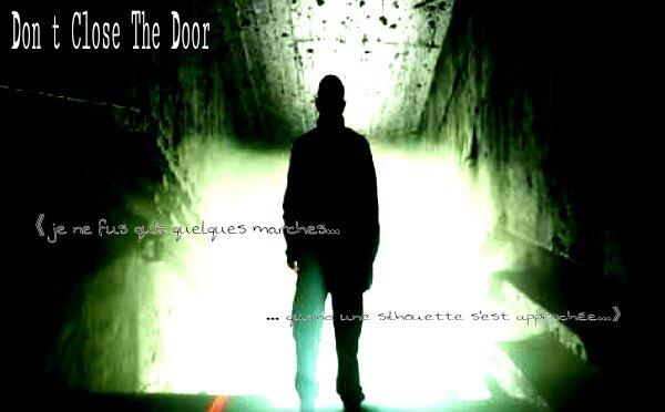 Don't Close The Door Chapitre 4