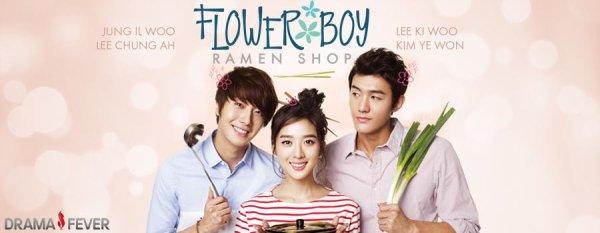 Flower Boy Ramyun Shop //Drama Coreen // 16 épisodes //Comédi & Romance// 2011