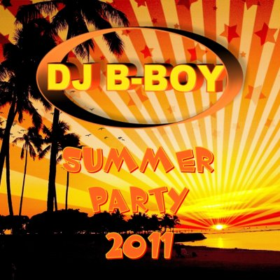 DJ B-Boy - Summer Party 2011