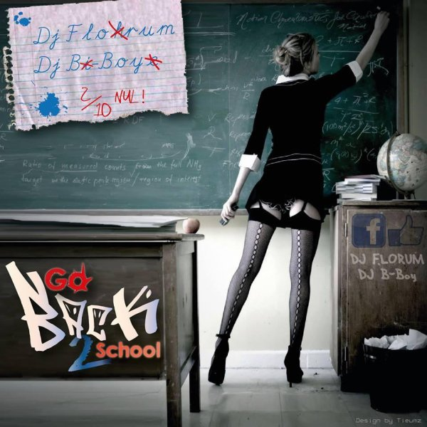 Dj B-Boy & Dj Florum - Go Back 2 School (Mix-Tape)