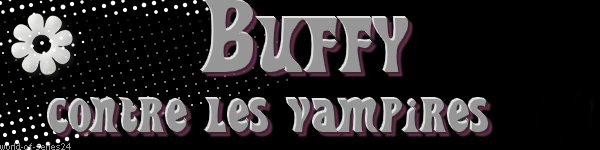 """Présentation de la série """"buffy contre les vampires"""""""