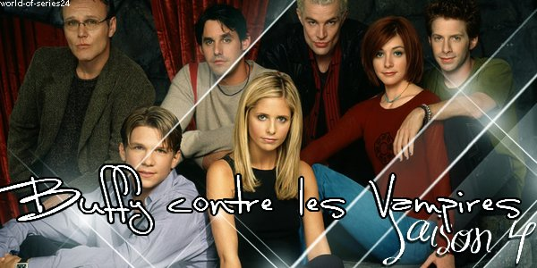 SAISON 4 (Buffy contre les Vampires)