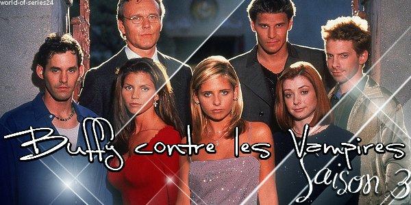 SAISON 3 (Buffy contre les Vampires)