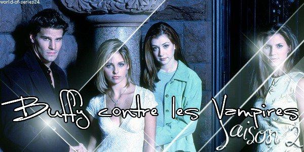 SAISON 2 (Buffy contre les Vampires)