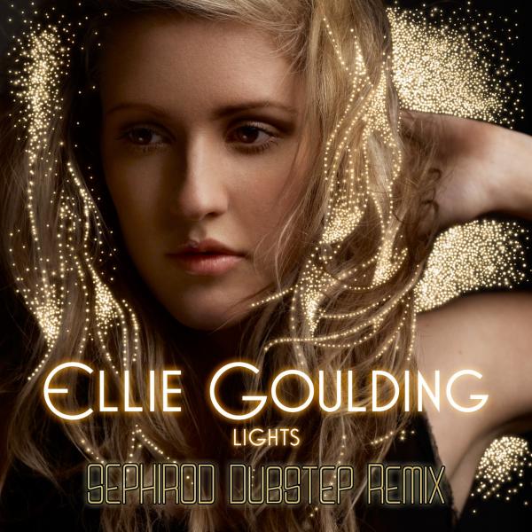 Ellie Goulding - Lights (SEPHiROD Remix)