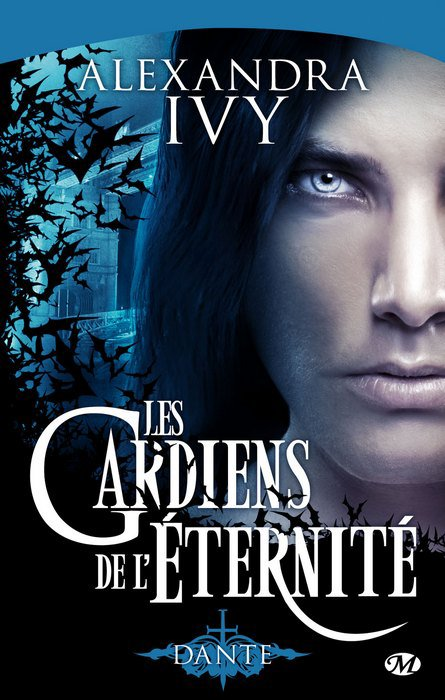 Les Gardiens de l'Eternité - Tome 1 - de Alexandra Ivy