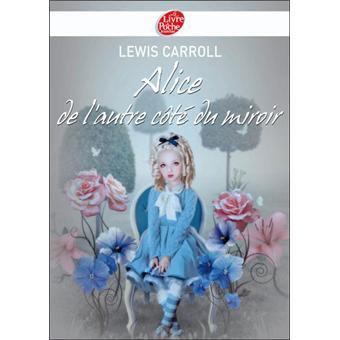 Alice de l'autre côté du miroir de Lewis Carroll