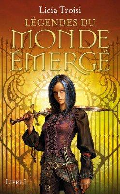 Légendes du monde émergé, livre 1 : Le destin d'Adhara de Licia Troisi