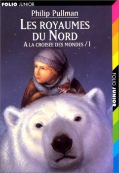 Les royaumes du Nord de Philip Pullmann