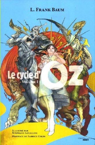 Le cyle d'Oz de Frank Baum