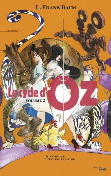 Le cycle d'Oz Tome 2 de Frank Baum