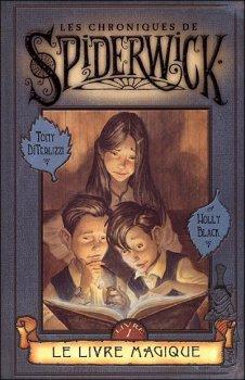 Les chroniques de Siderwick - le livre magique de Holly Black et Tony Diterlizzi