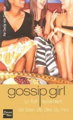 Gossip Girl - Tome 1 de Cecyli Von Ziegesar
