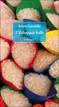 L'échappée belle de Anna Gavalda