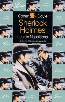 Les six Napoléons de Arthur Conan Doyle