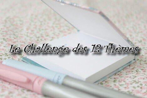 Challenge des 12 thèmes