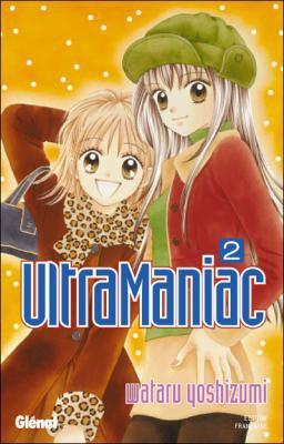 Ultra Maniac Tome 2 de Wataru Yoshizumi