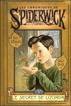 Les chroniques de Siderwick - Tome 3 - Le secret de Lucinda de Holly Black et Tony DiTerlizzi