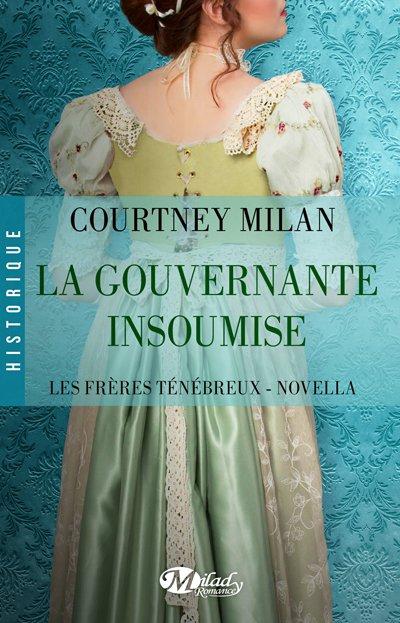 Les frères ténébreux - La gouvernante insoumise  de Courtney Milan