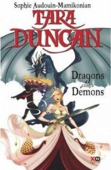 Tara Duncan Tome 10 Dragons contre Démons de Sophie Audouin Mamikonian