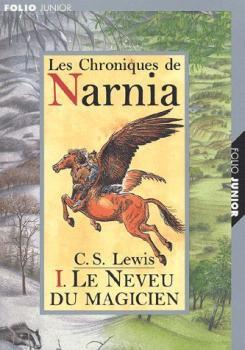 Les chroniques de Narnia - Tome 1 - Le Neveu du magicien de C.S. Lewis