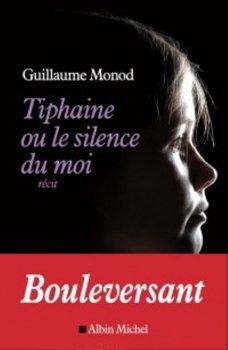 Tiphaine ou le silence du moi de Guillaume Monod