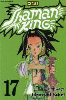 Shaman King Tome 17 de Hiroyuki Takei