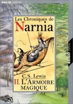 Narnia Tome 2 Le lion, la sorcière blanche et l'armoire magique de C.S.Lewis