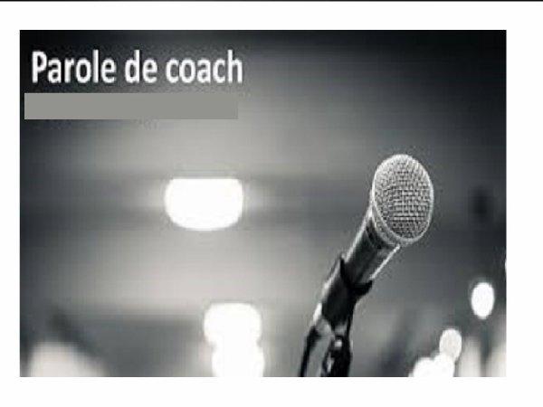 La Parole aux coachs (match du 02.04.17)