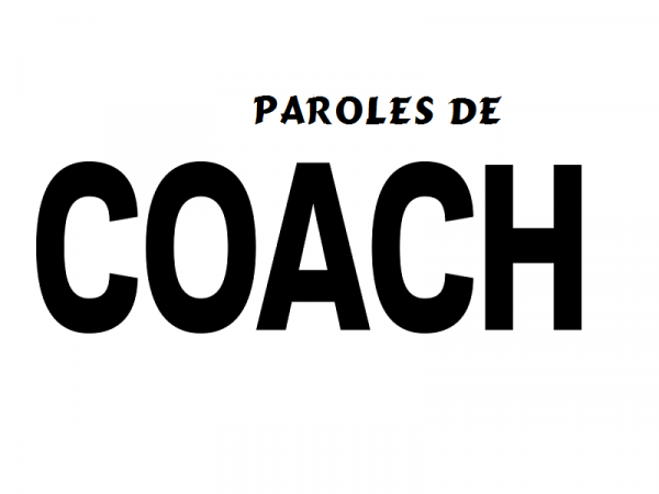 Paroles de coachs (match du 30.04.17)