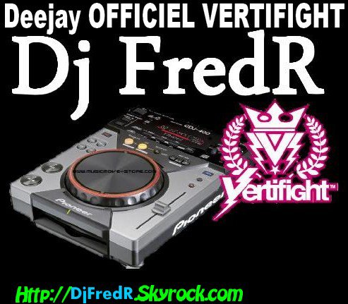 Deejay Fred R / Vertifight