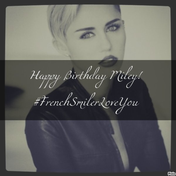 Happy Birthday Miley!